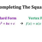 Writing Quadratic Equations In Vertex Form By Completing The Square